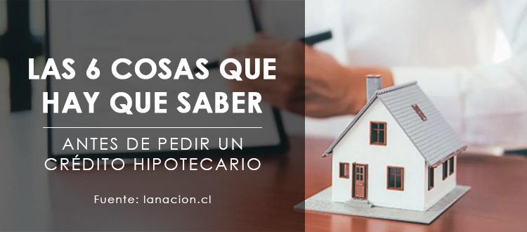 las-6-cosas-que-hay-que-saber-antes-de-pedir-un-credito-hipotecario-eo